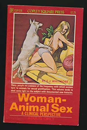 Woman-Animal Sex : A Clinical Perspective: E. J. Whitmore
