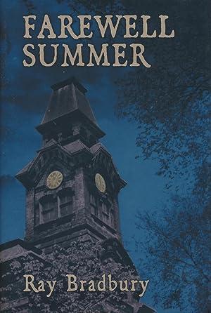 Farewell Summer: Ray Bradbury