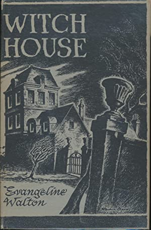 Witch House SIGNED: Evangeline Walton
