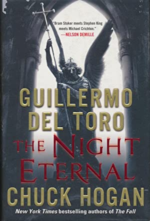 The Night Eternal (Strain #3) SIGNED x: Guillermo Del Toro