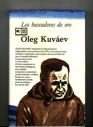 LOS BUSCADORES DE ORO: Oleg Kuváev