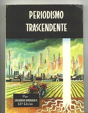 PERIODISMO TRASCENDENTE: Salvador Borrego