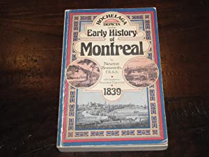 Hochelaga Depicta or the Early History of: Newton Bosworth F.R.A.S.