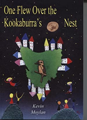 ONE FLEW OVER THE KOOKABURRA'S NEST