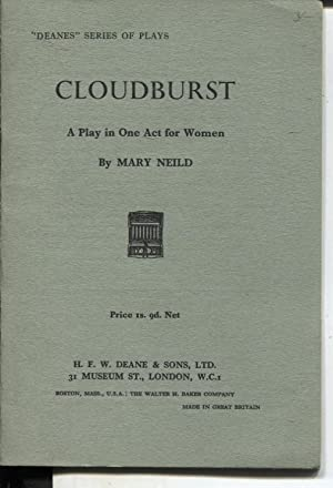 CLOUDBURST A PLAY IN ONE ACT FOR WOMEN