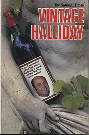 Vintage Halliday A Well Rounded Selection From Australia's Most Authoritative Wine Writer