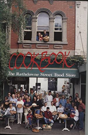 THE RATHDOWNE STREET FOOD STORE COOKBOOK