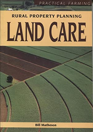 LAND CARE: RURAL PROPERTY PLANNING
