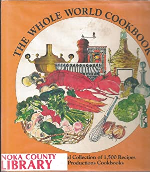 The Whole World Cookbook An International Collection: Killeen, Jacqueline, and