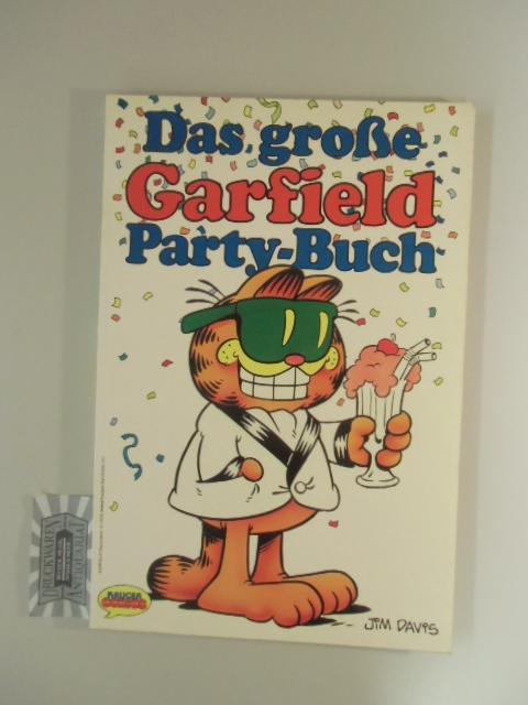 Das große Garfield Party-Buch. - Davis, Jim