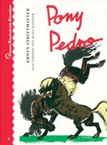 Pony Pedro. Unsere Kinderbuch-Klassiker, Band 1.: Strittmatter, Erwin: