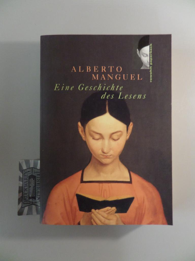 Eine Geschichte des Lesens.: Manguel, Alberto: