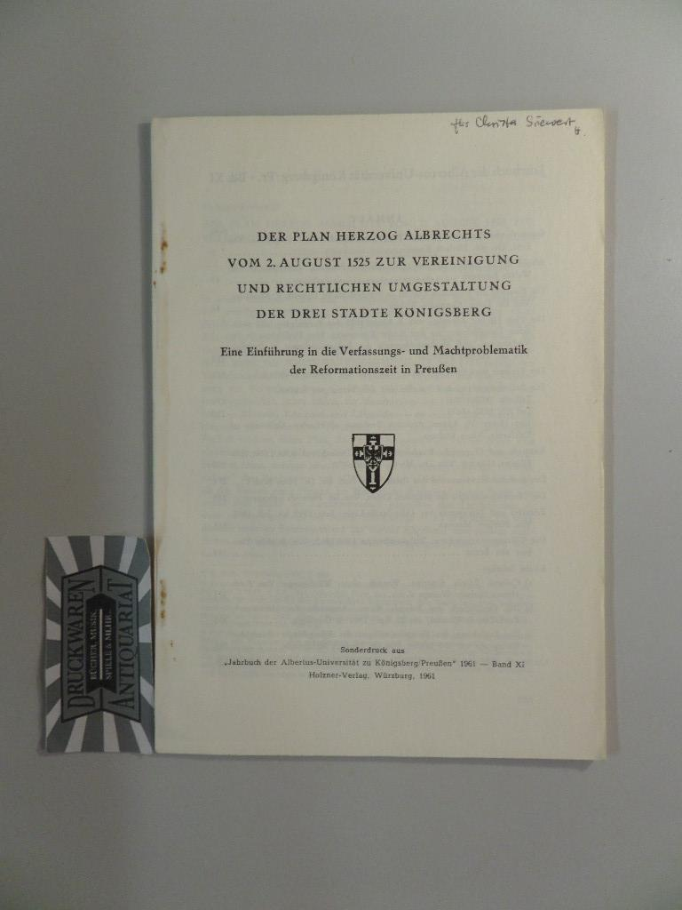 Der Plan Herzog Albrechts vom 2. August: Göttinger Arbeitskreis (Hrsg.)