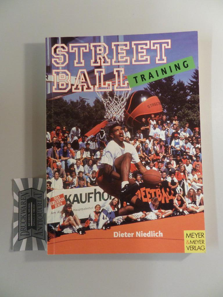 Streetballtraining.: Niedlich, Dieter: