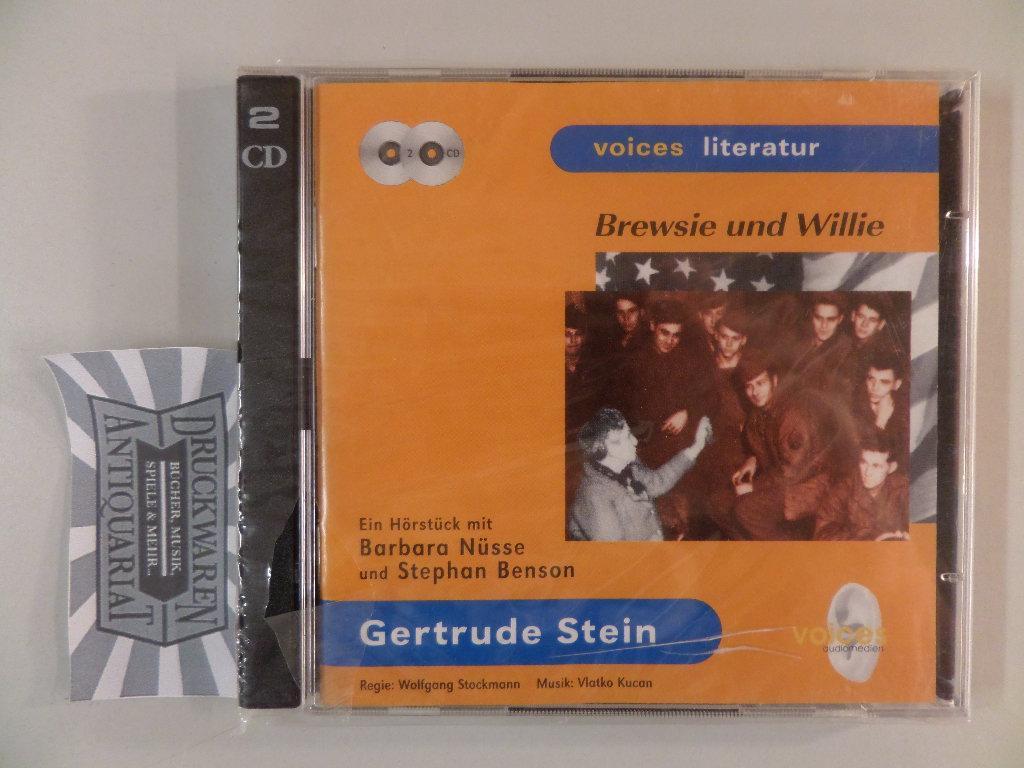 Gertrude Stein: Brewsie und Willie [2 CDs] - Stein, Gertrude, B. Nüsse und S. Benson