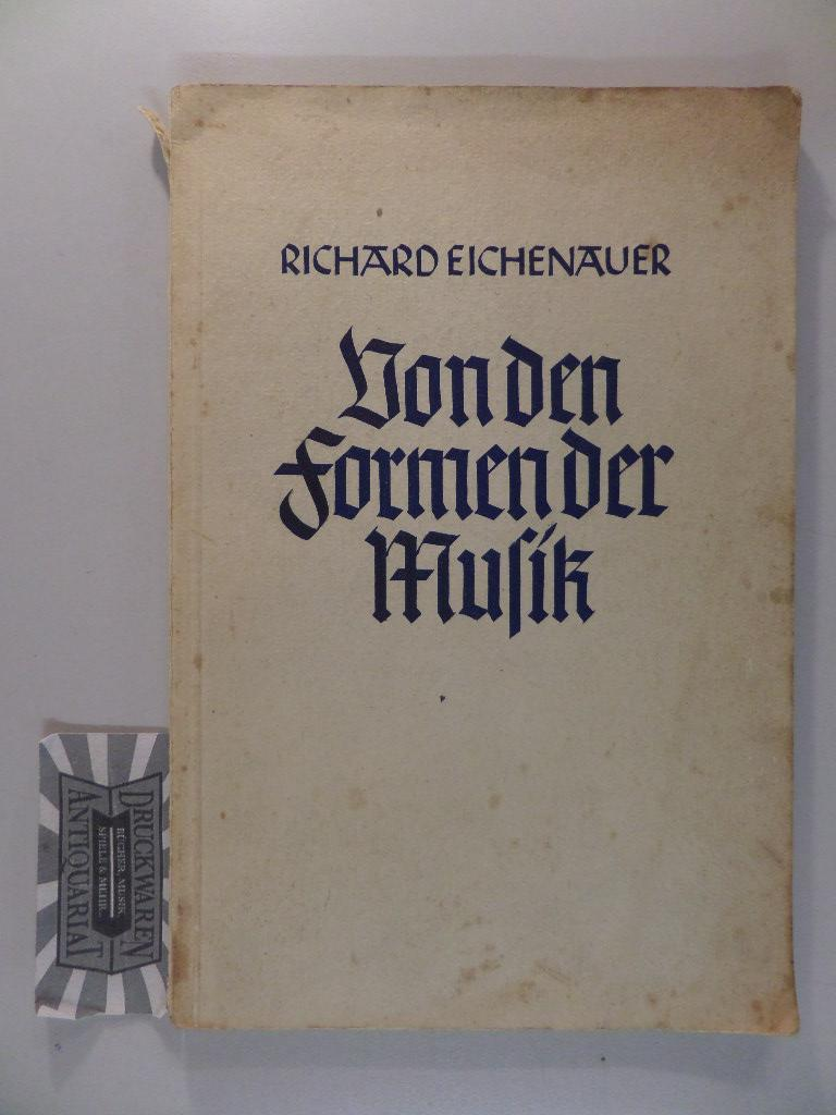 Von den Formen der Musik. Schriften zur Musikerziehung ; Bd. 8.