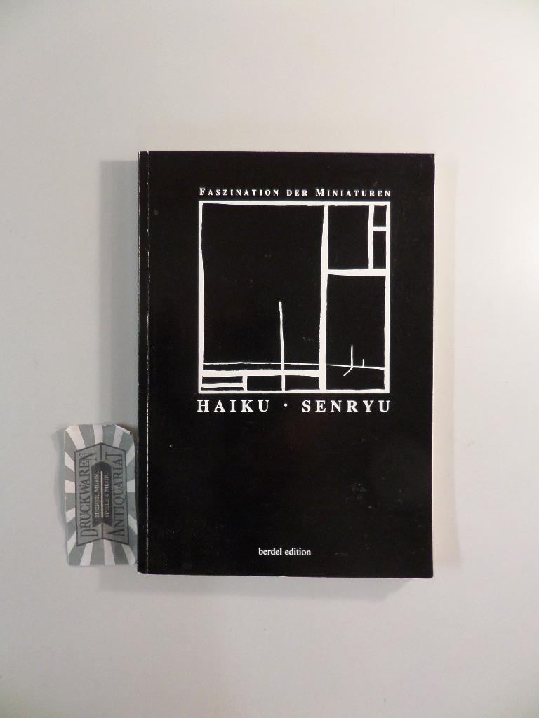 Faszination der Miniaturen : Haiku, Senryu. Neue: Wulff, K. P.