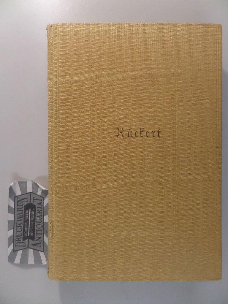Friedrich Rückert - Ausgewählte Werke in einem: Kühn, Julius [Hrsg.]