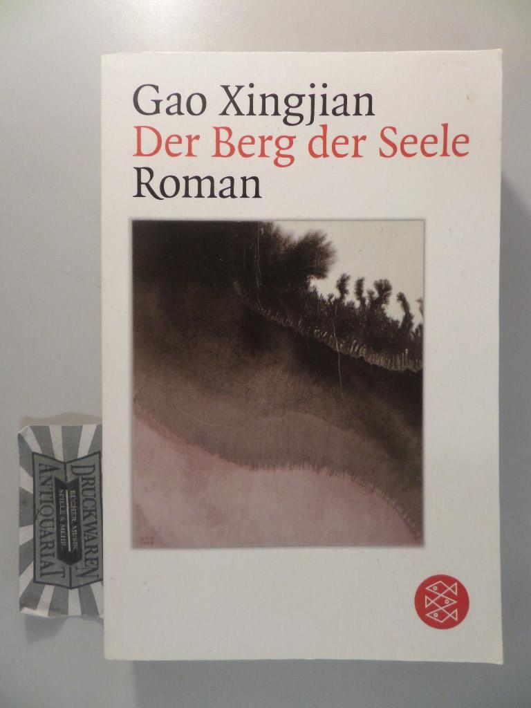 Der Berg der Seele : Roman. Aus: Gao, Xingjian: