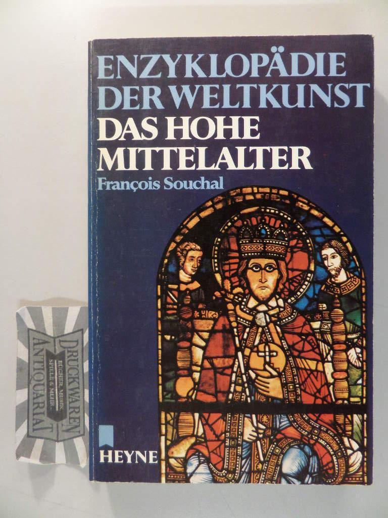 Das hohe Mittelalter. Enzyklopädie der Weltkunst, Bd. 9.
