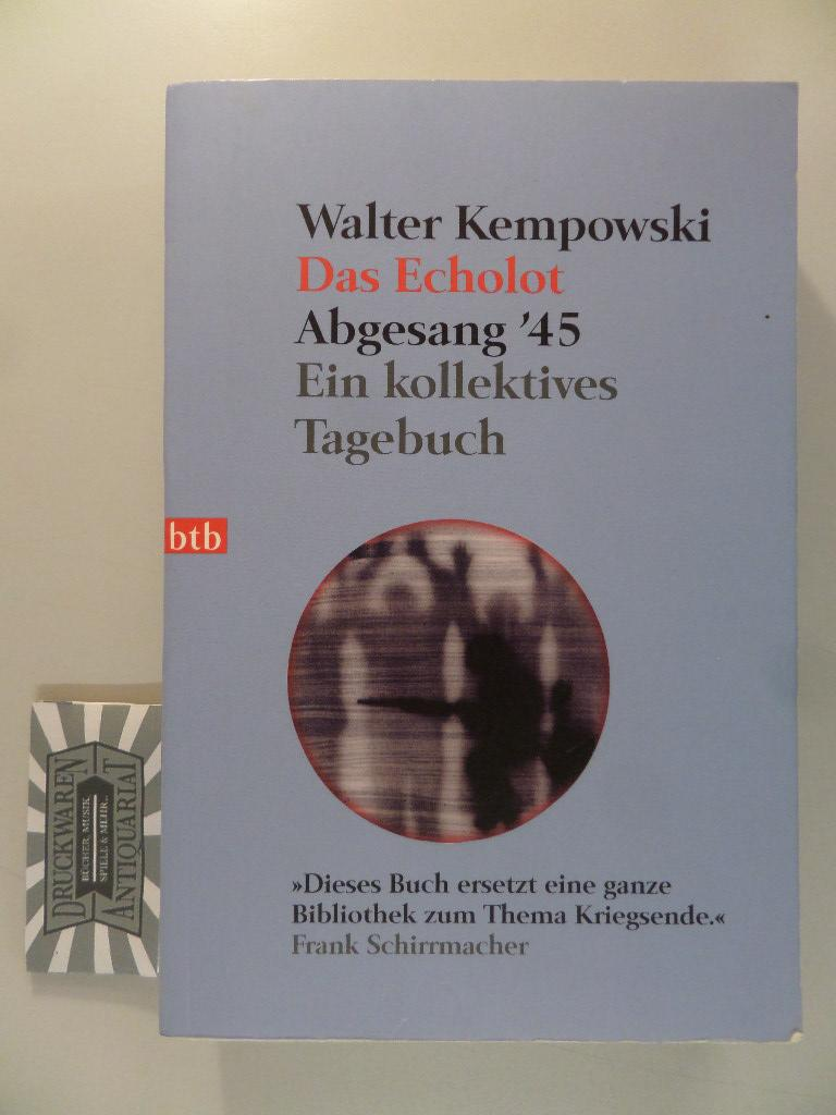 Abgesang '45 - Ein kollektives Tagebuch.: Kempowski, Walter [Hrsg.]:
