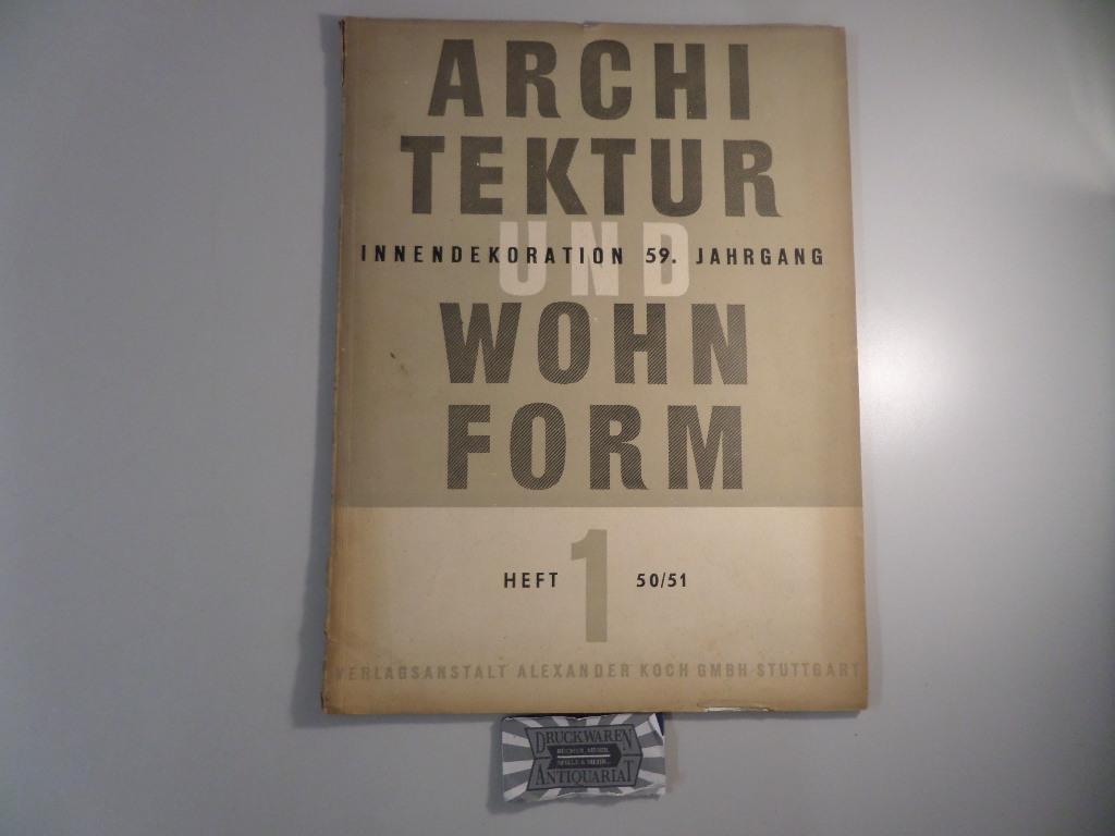 Architektur und Wohnform - Heft 1 50/51: Koch, Alexander: