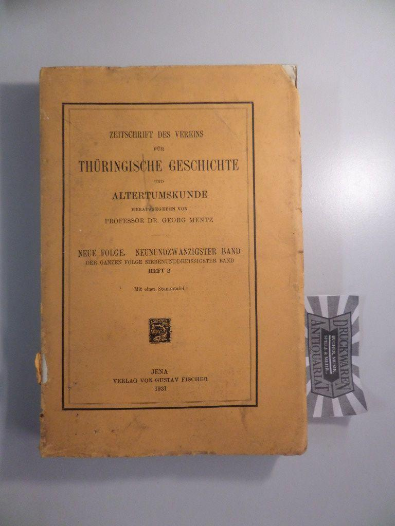 Zeitschrift des Vereins für Thüringische Geschichte und: Mentz, Georg: