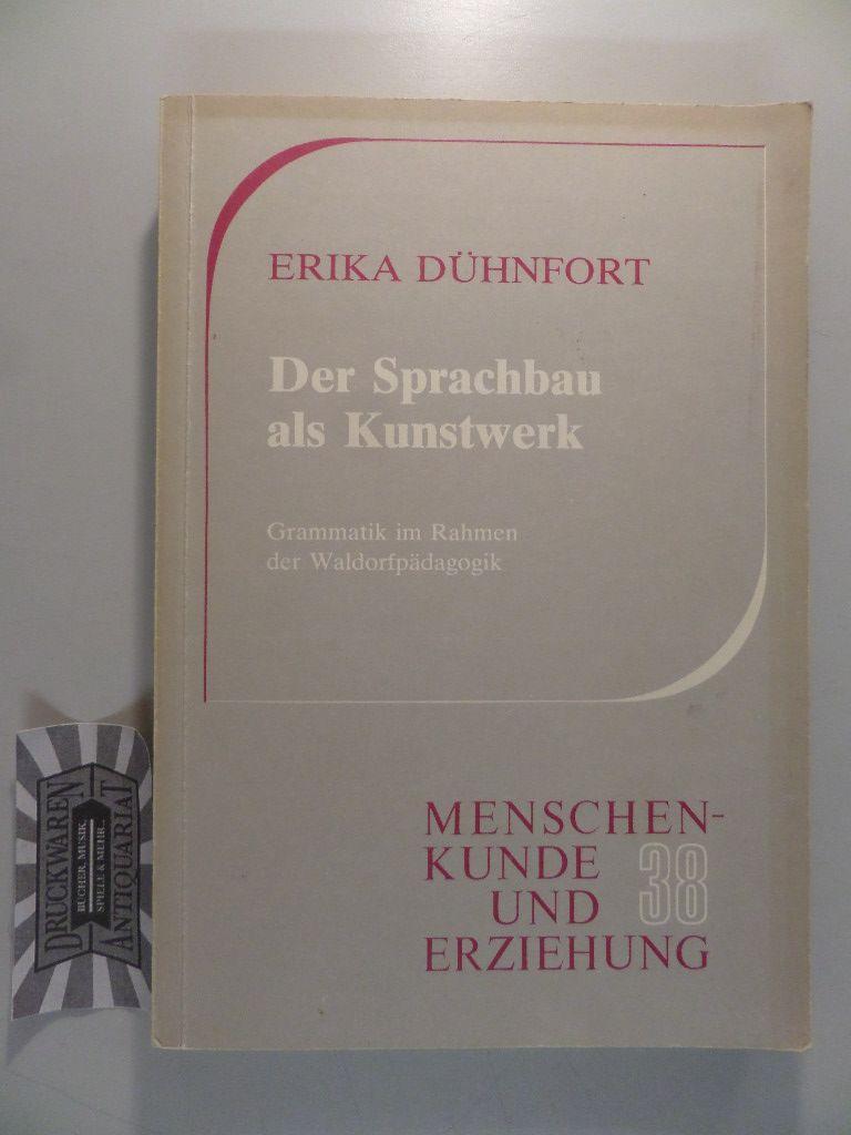 9783772502385 - Der Sprachbau als Kunstwerk: Grammatik im Rahmen der ...