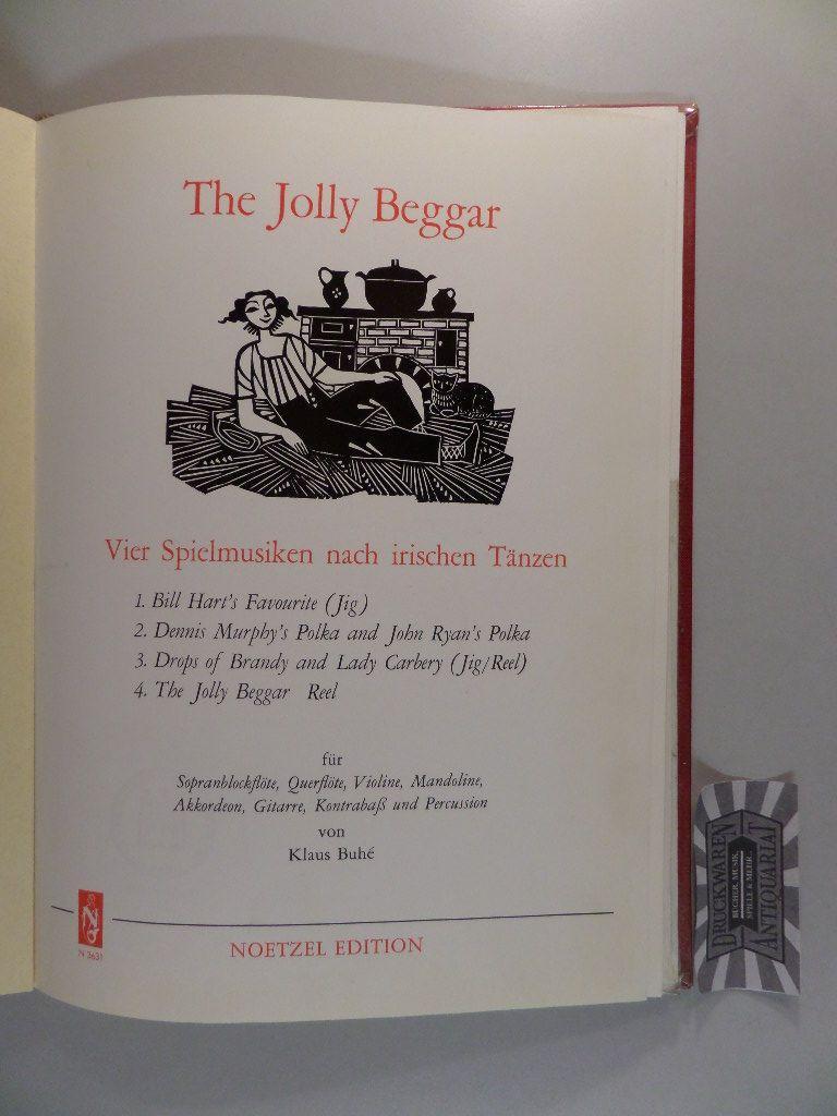 The Jolly Beggar. Vier Spielmusiken nach irischen: Buhe, Klaus: