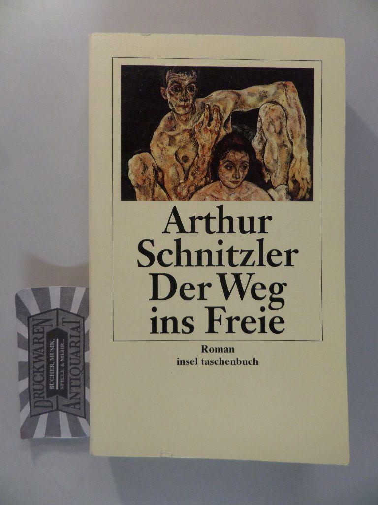 Der Weg ins Freie : Roman.: Schnitzler, Arthur und