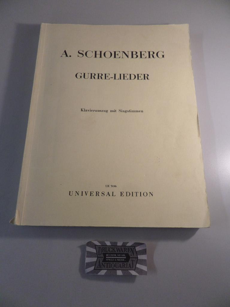A. Schoenberg : Gurre-Lieder für Soli, Chor: Berg, Alban: