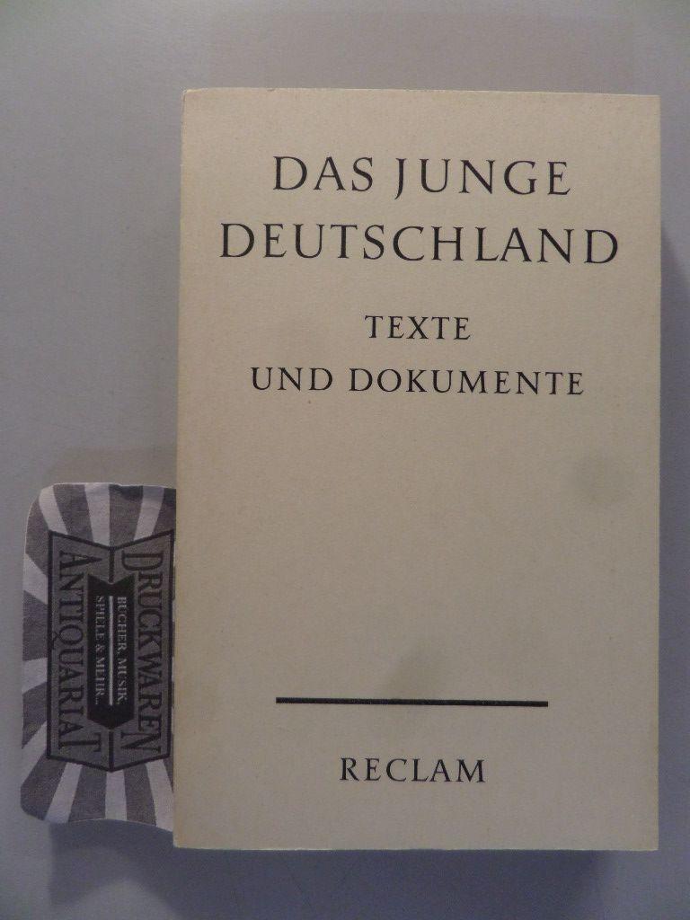 Das Junge Deutschland: Texte Und Dokumente.: Hermand, J.: