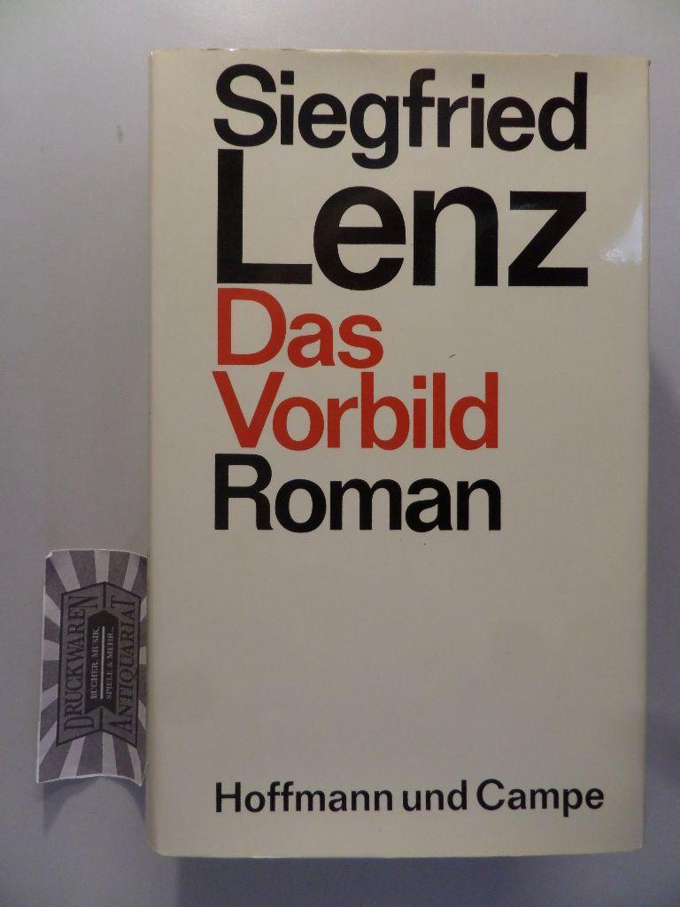 Das Vorbild. Roman.: Lenz, Siegfried: