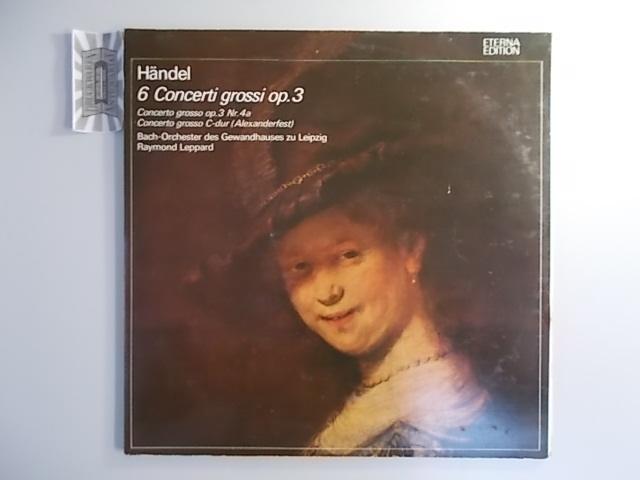 Händel : 6 Concerti grossi op. 3: Händel, Georg Friedrich