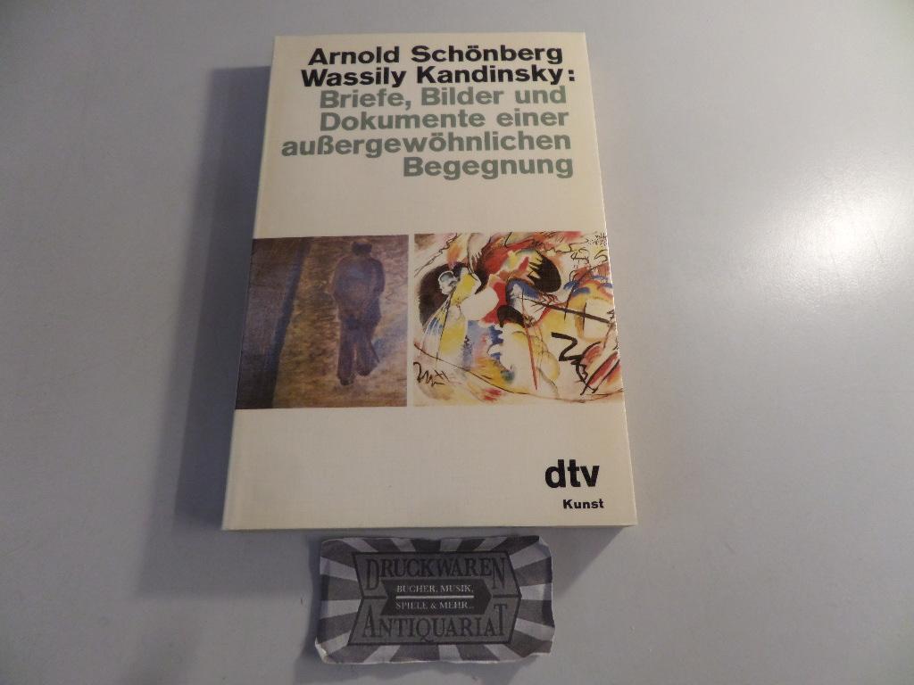 Arnold Schönberg, Wassily Kandinsky : Briefe, Bilder: Schönberg, Arnold, Wassily