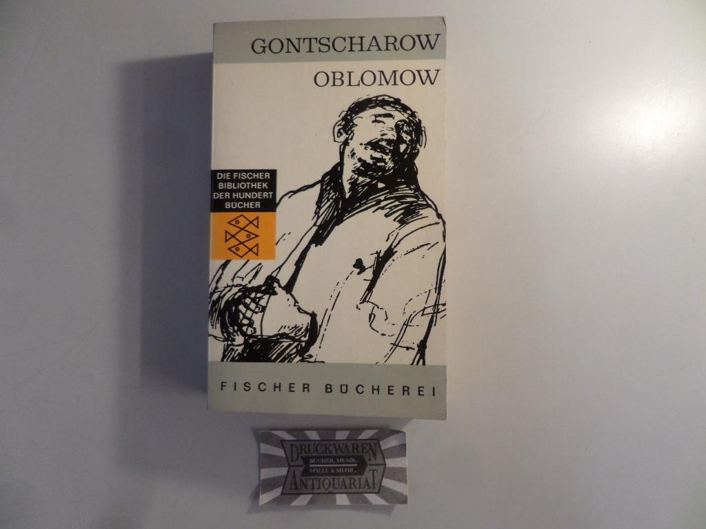 Oblomow. (Die Fischer Bibliothek der hundert Bücher: Gontscharow, Iwan: