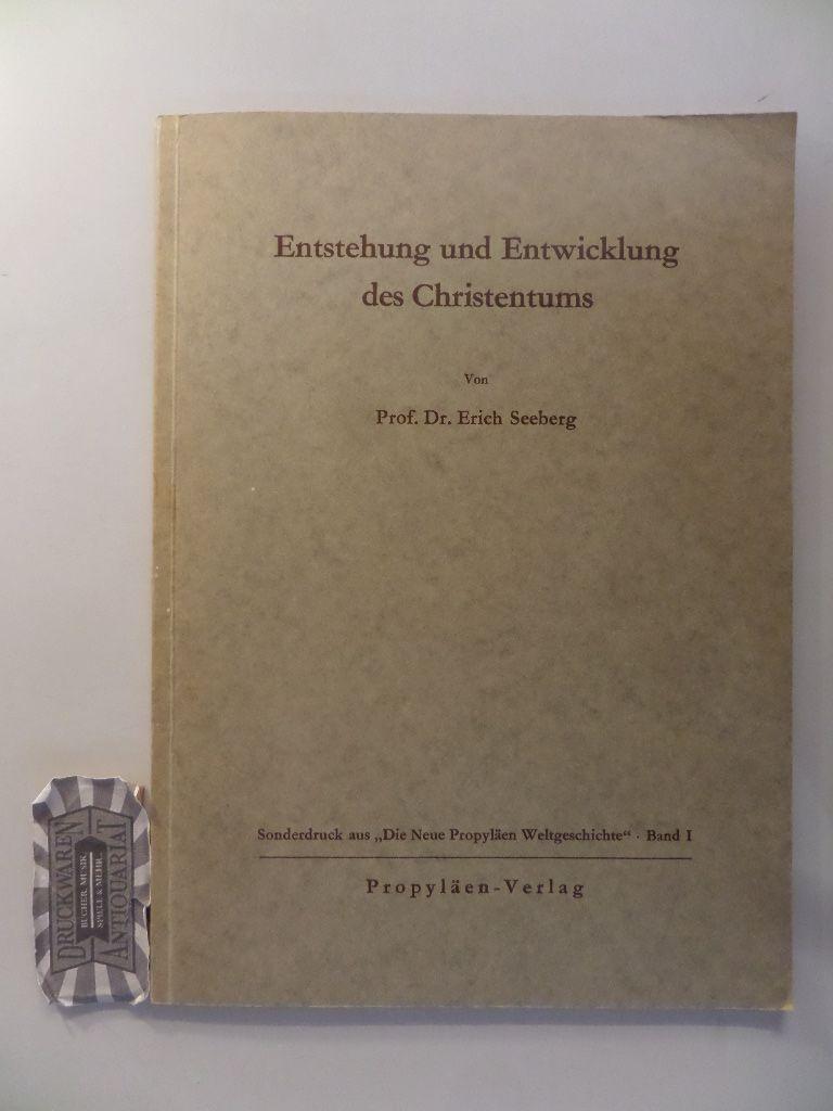 Entstehung und Entwicklung des Christentums bis zum: Seeberg, Erich: