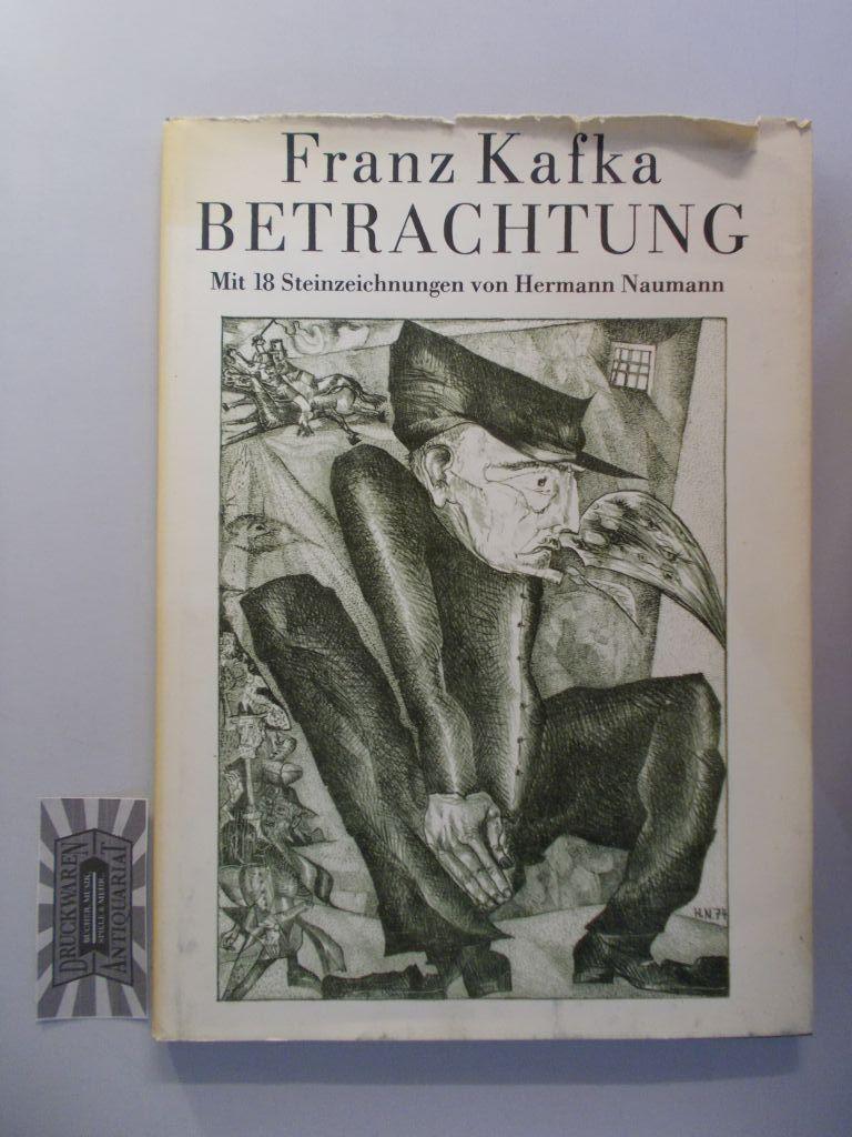 Betrachtung.: Kafka, Franz und