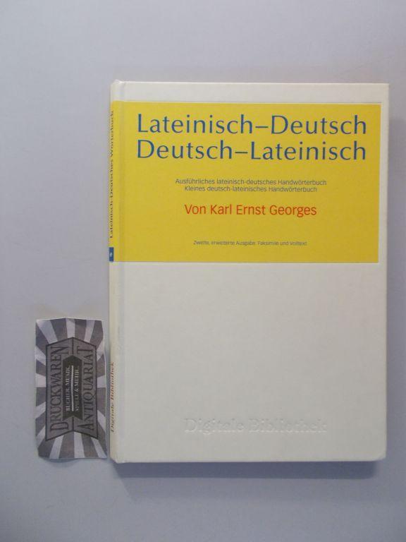 Lateinisch-Deutsch / Deutsch-Lateinisch (Ausführliches lateinisch-deutsches Handwörterbuch, Kleines: Georges, Karl Ernst: