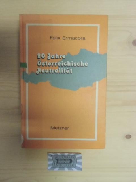 20 Zwanzig Jahre österreichische Neutralität Von Ermacora Felix