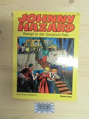 Johnny Hazard I. Kampf in der Sargasso-: Robbins, Frank: