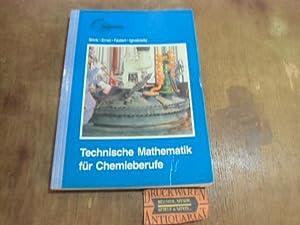 Technische Mathematik für Chemieberufe.: Brink, Klaus, Peter Ernst und Gerhard Fastert: