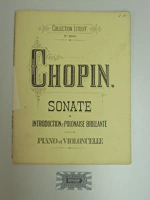 Collection Litolff No. 1060 : Sonate &: Chopin, Frédéric: