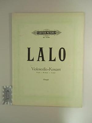 Konzert für Violoncello mit Klavierbegleitung, D moll.: Lalo, Edouard und