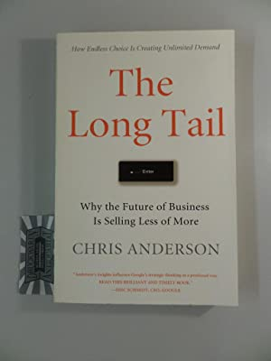 The Long Tail. Why the Future of: Anderson, Chris:
