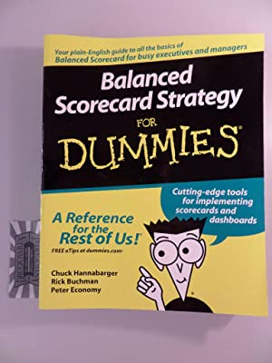 Balanced Scorecard Strategy for Dummies.