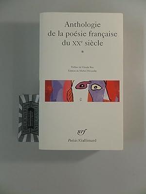 Anthologie de la poésie française du XXe: Décaudin, Michel [Hrsg.]: