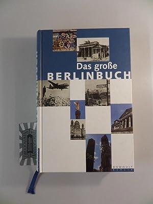 Das große Berlinbuch. hrsg. von Katharina Raabe: Raabe, Katharina [Hrsg.]: