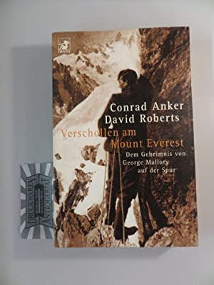 Verschollen am Mount Everest - Dem Geheimnis: Anker, Conrad und
