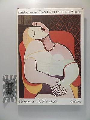 Das entfesselte Auge : Hommage a Picasso: Ulrich, Grasnick und